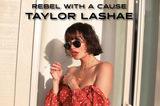 Rebel with a Cause - Taylor LaShae