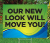 """Our New Look Will Move You!-18""""x24""""Sign- Coastal Waves Theme"""