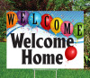 """Welcome Home-18""""x24"""" Sign- Upbeat Theme"""