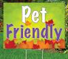 """Pet Friendly -18""""x24"""" Sign-Autumn's Bright Colors"""