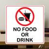 "No Food or Drink- 10"" x 10"" Styrene Sign"