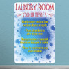 "Laundry Room Courtesies- 10.5"" x 17"" Styrene Sign"