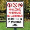"No Alcohol, No Smoking, No Loud Music - 12"" x 18"" Aluminum Sign"