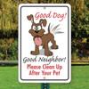 """Good Dog! Good Neighbor! Dog Clean up- 12"""" x 18"""" Aluminum Sign"""