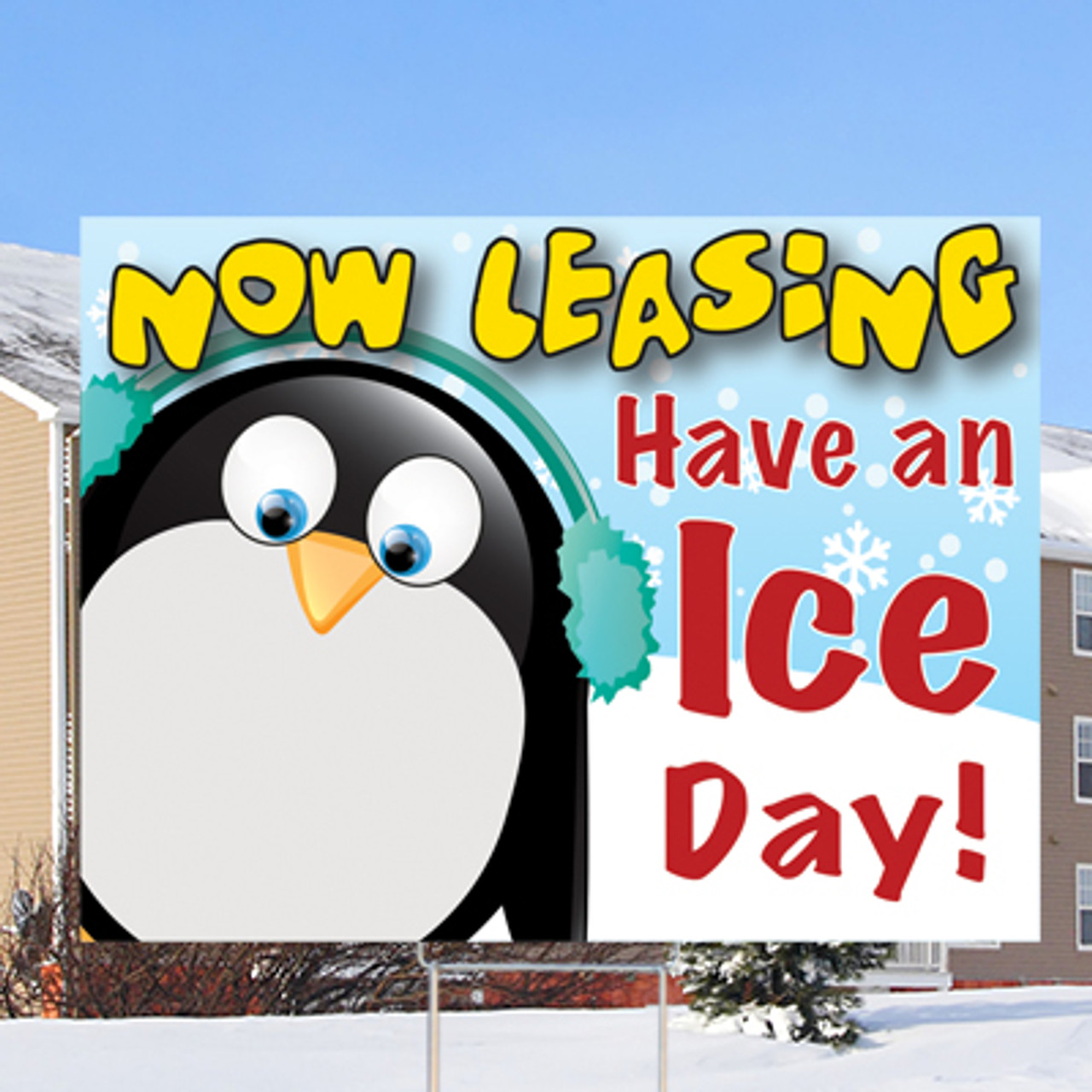 "NOW LEASING-Have an Ice Day - 18"" x 24"" Sign- Chillin' Theme"