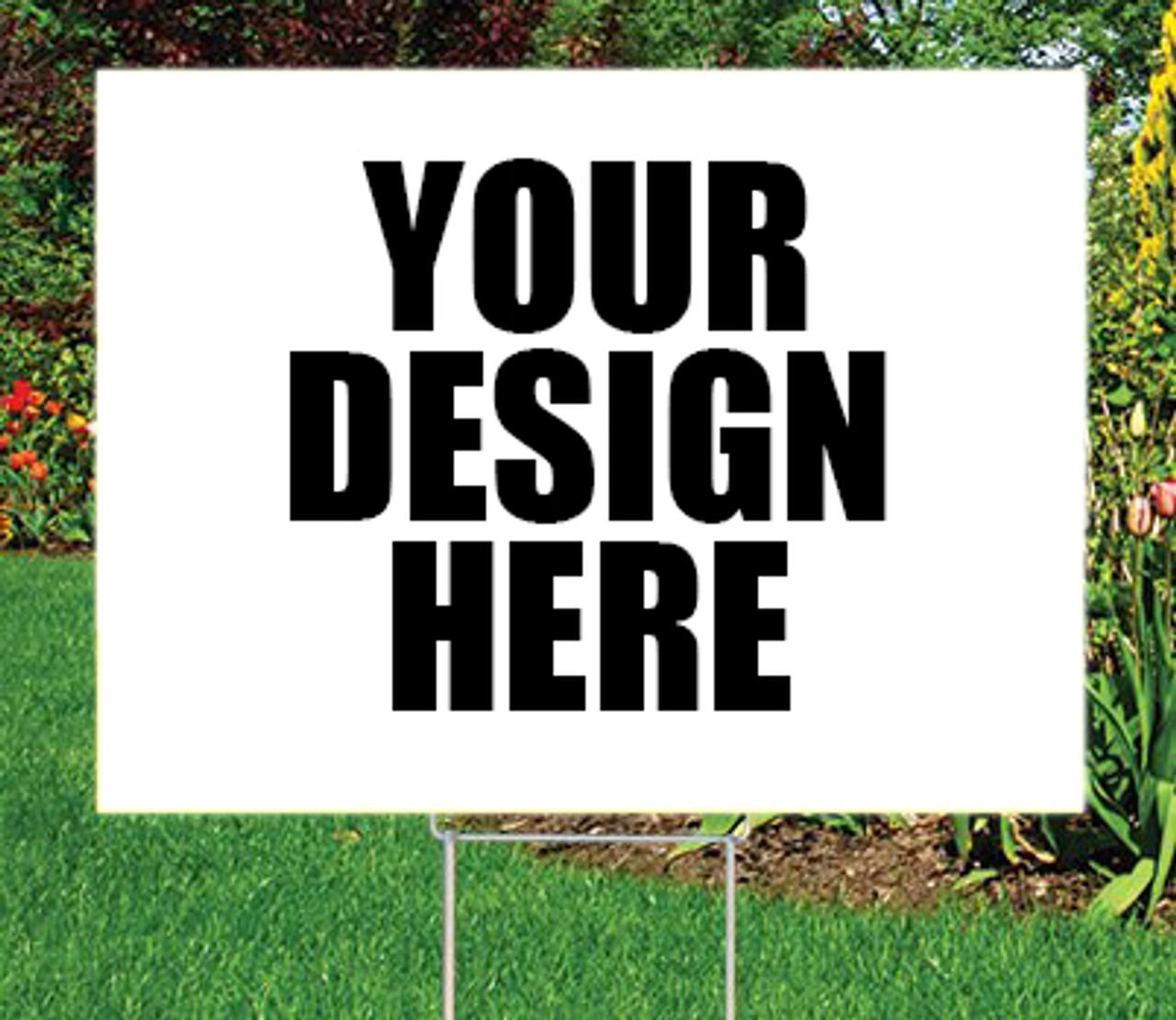"""12"""" x 18""""  Outdoor Coroplast Sign Custom Design"""