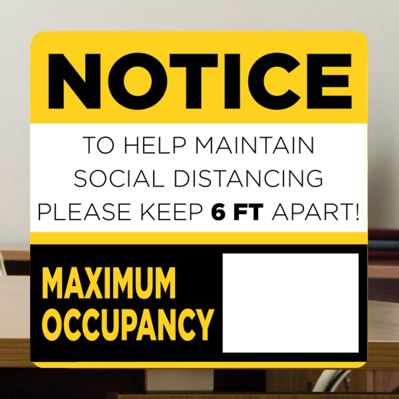 "Notice: Max Occupancy Sign  - 12"" x 12"" Styrene"