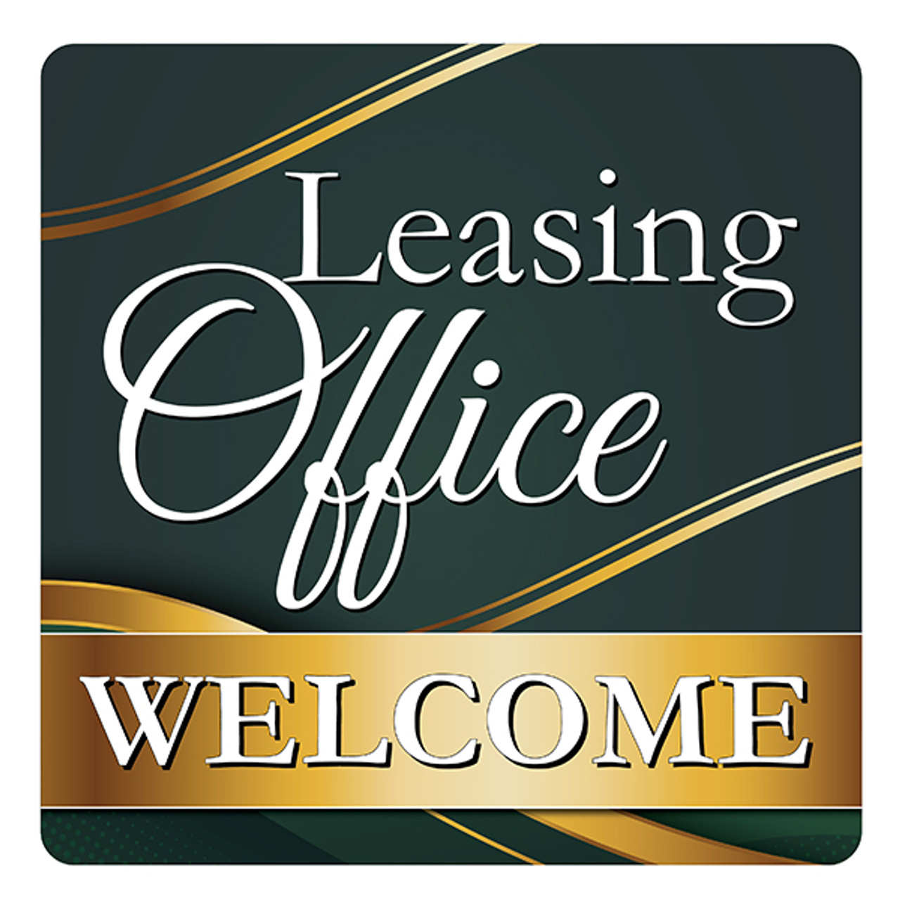 "Leasing Office (Welcome)-18"" x 18"" Aluminum Sign"