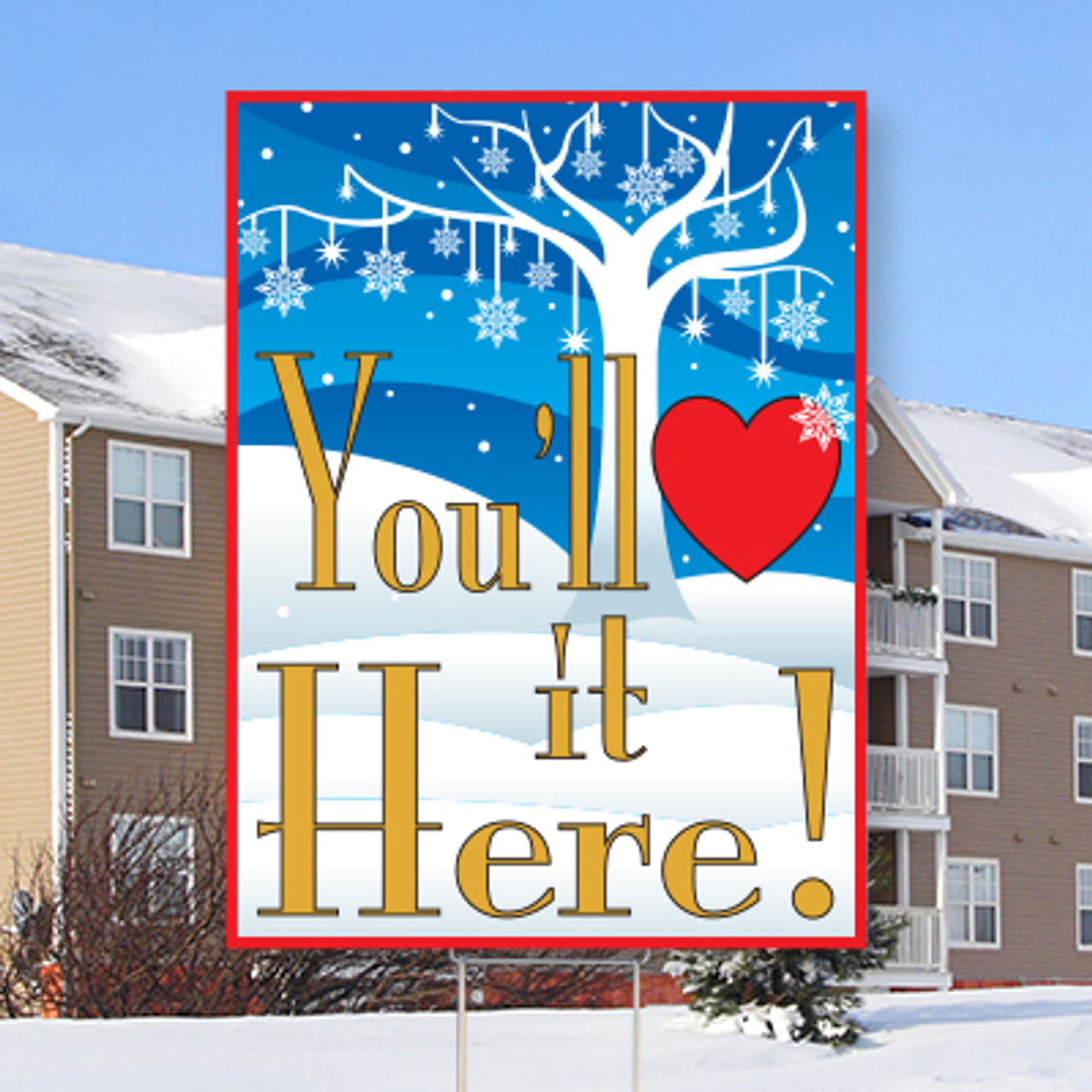 """You'll (heart) It Here!-18""""x24""""Sign- Winter Wonderland Theme"""