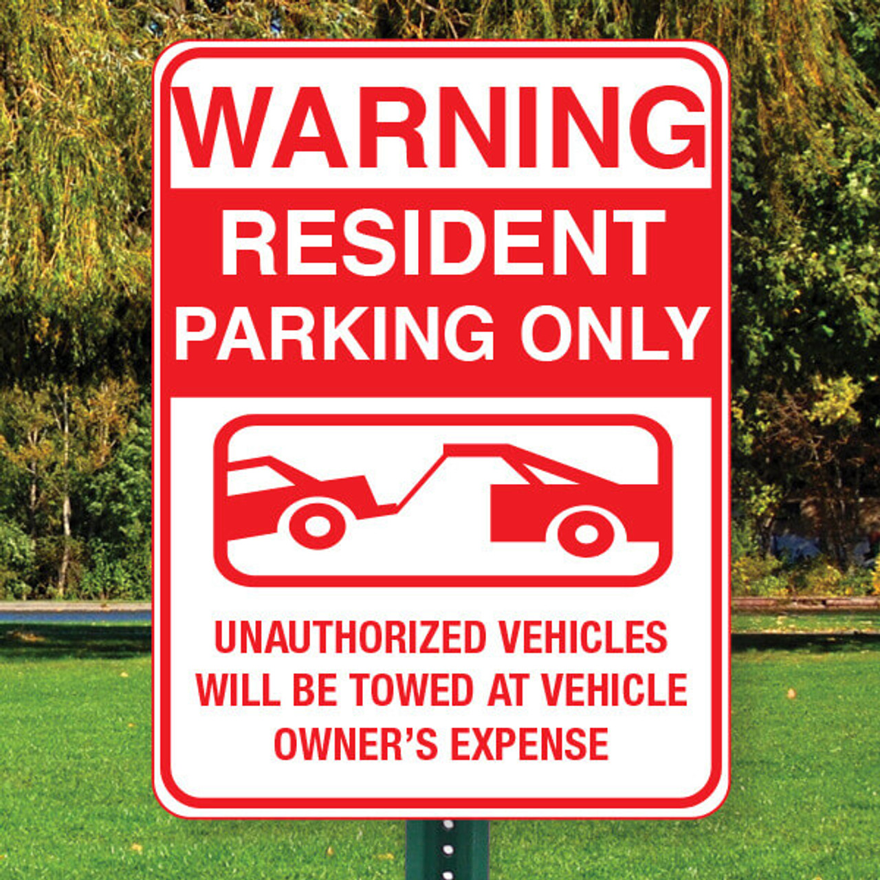 "Warning Resident Parking Only-18"" x 24"" Aluminum Sign"