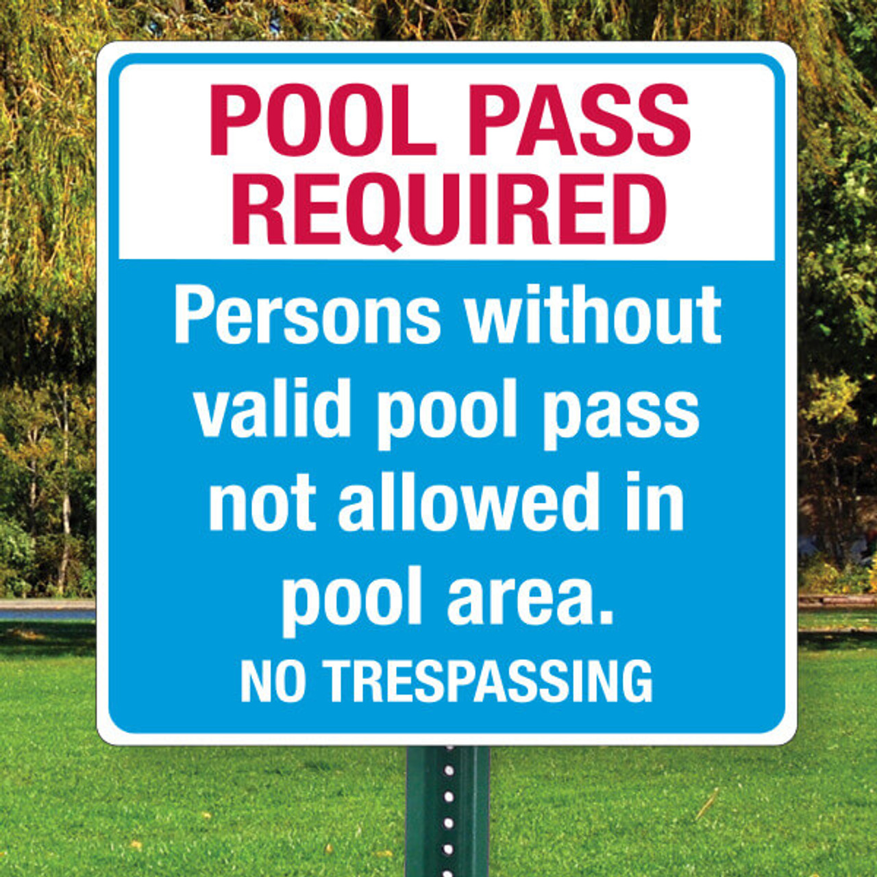 "Pool Pass Required-18"" x 18"" Aluminum Sign"