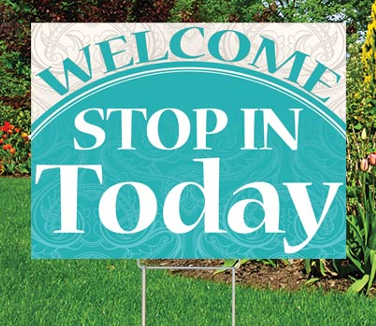 """Stop In Today- 18"""" x 24"""" Sign  - Distinguished Theme"""