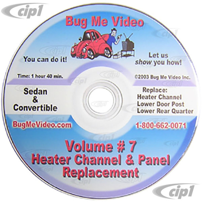 ACC-C10-9606-DVD - BUG-ME DVD VERSION - VOL-7  HEATER CHANNEL REPLACEMENT