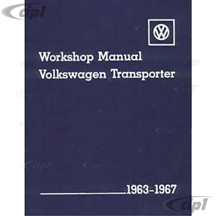 ACC-C10-9649 - (EMPI 11-0987 V267) 63-67 TRANSPORTER / BUS BENTLEY WORKSHOP SERVICE MANUAL - SOLD EACH