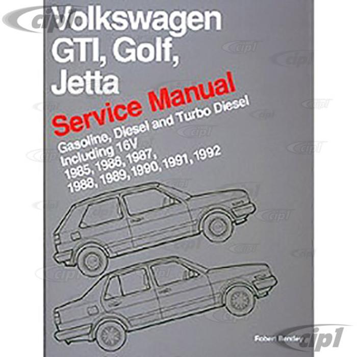 ACC-C30-9653 - (VG92) 85-92 GTI / GOLF / JETTA GAS & DIESEL BENTLEY SERVICE MANUAL - SOLD EACH