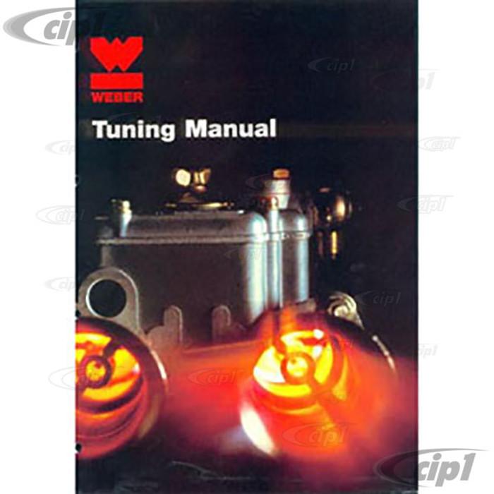 C13-11-1077 - WEBER CARBURETOR TUNING GUIDE - BY WEBER