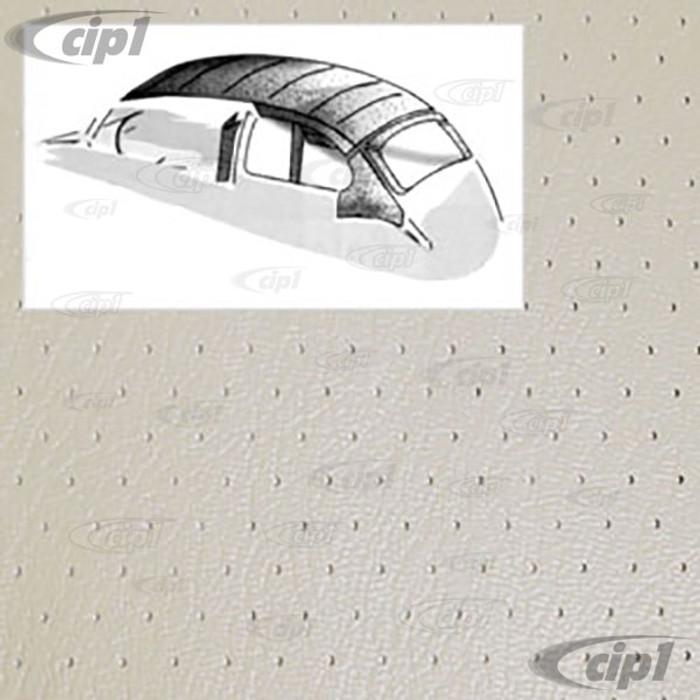 T20-1118-44 - 64-67 BEETLE SEDAN -O.E. STYLE HEADLINER -W/ POST MATERIAL - OFF-WHITE PERFORATED VINYL