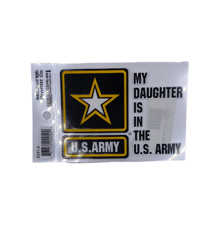 My Daughter Is In The Army Decal