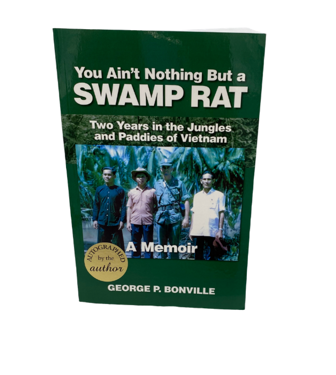 Aint Nothing But A Swamp Rat
