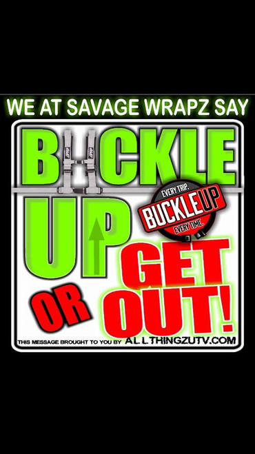 """""""Buckle up or Get Out"""" Dash Decal IN STOCK"""
