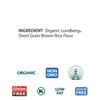 Short Grain Brown Rice Flour, Organic - 2 lb