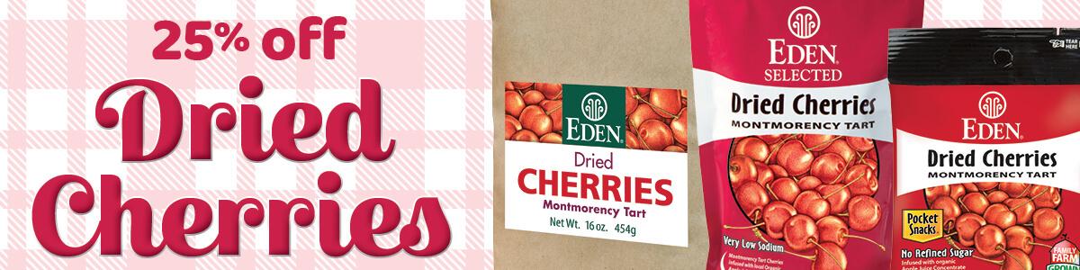 25% off EDEN Cherries