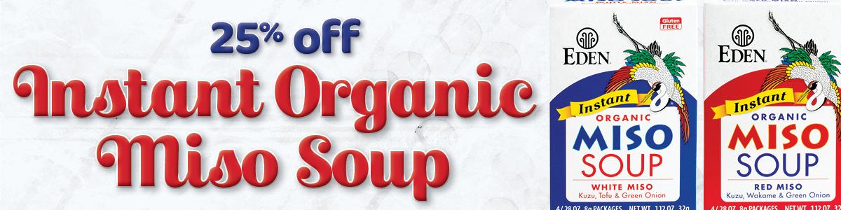 25% off EDEN Instant Organic Miso Soup