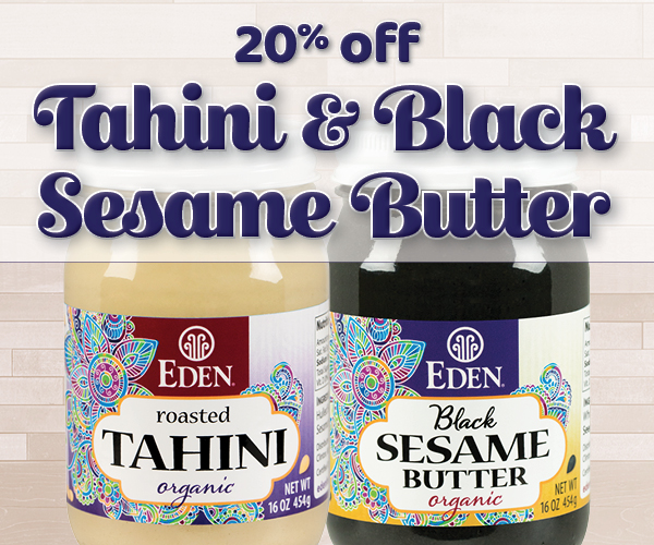 20% off Tahini and Black Sesame Butter