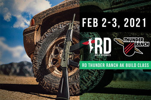 February 2-3, 2021 Thunder Ranch Edition AK Build Class - Two Payments of