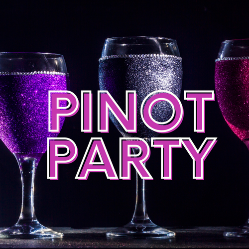 Pinot Party