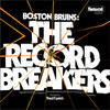 Boston Bruins : The Record Breakers