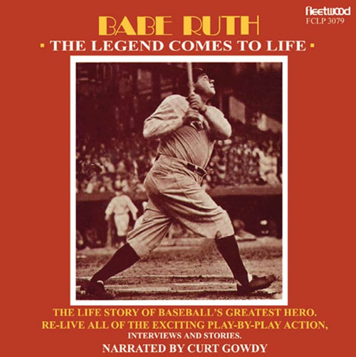 Babe Ruth: The Legend Comes to Life