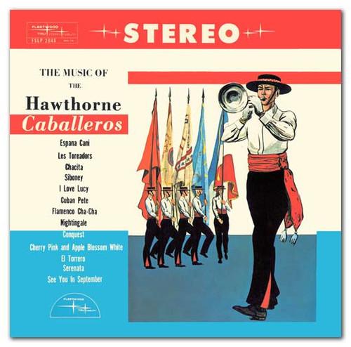 1961 - Music of the Hawthorne Caballeros