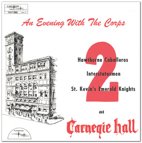 1962 - An Evening With the Corps at Carnegie Hall - Vol 2