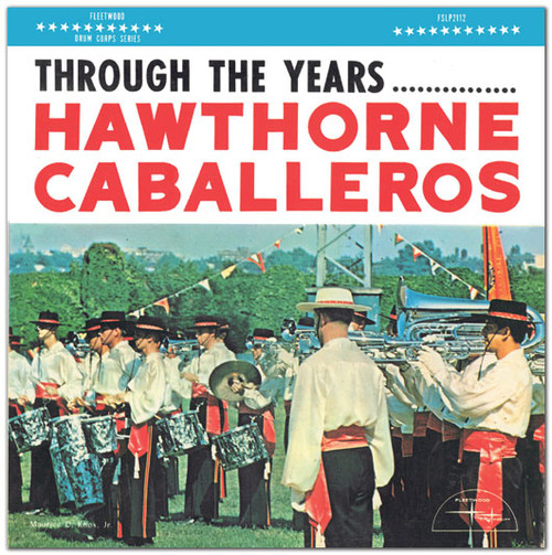 1963 - Hawthorne Caballeros - Through the Years