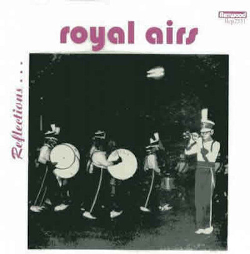 1962 - 1968 Reflections - Chicago Royal Airs