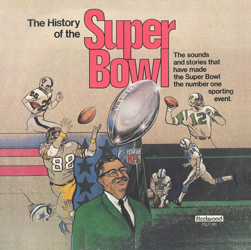 The History Of The Super Bowl