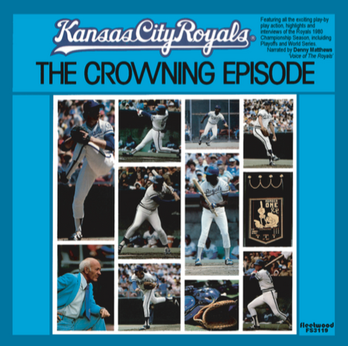 1980 Kansas City Royals: The Crowning Episode