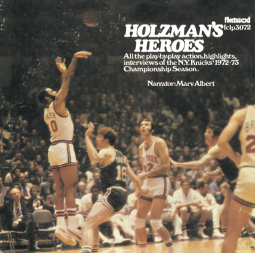 Holzman's Heroes - New York Knicks
