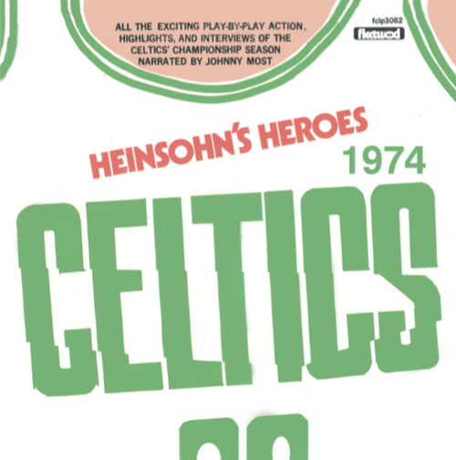 Heinsohn's Heroes - 73-74 Boston Celtics