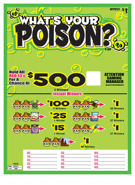 What's Your Poison Seal 5W $1 3@$500 $1B 30% 3000