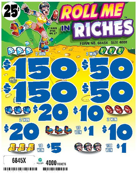 Roll Me In Riches 5W $0.25 2@$150 $1B 35% 4000