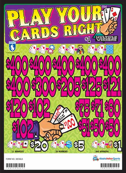 Play Your Cards 3W $1 6@$400 $1B 20% 6720 LS