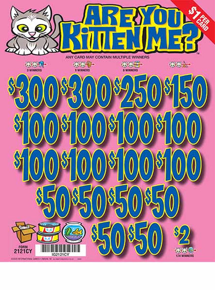 Are You Kitten Me? 3W $1 6@$150 (2@$300) $2B 23% 3185
