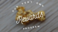 INTRODUCING OUR TREASURES REWARDS PROGRAM