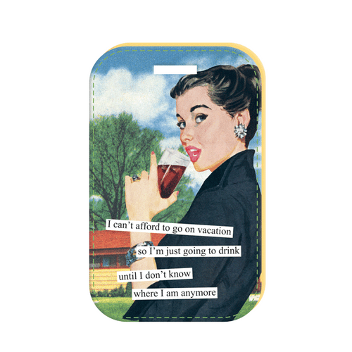 Anne Taintor Drink Vacation Luggage Tag