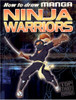 HTD Manga Ninja Warriors (English)