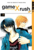 Game X Rush Graphic Novel 01