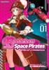 Bodacious Space Pirates: Abyss of Hyperspace Vol. 01