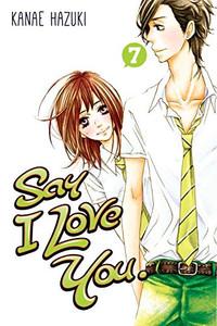 Say I Love You Graphic Novel Vol. 07